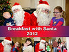 Breakfast with Santa 2012 :