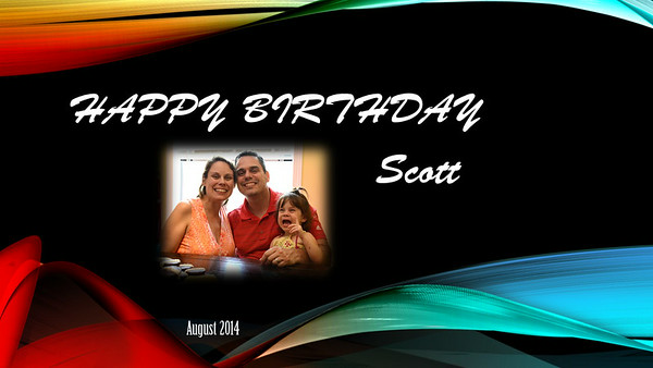 Scott Birthday 2014